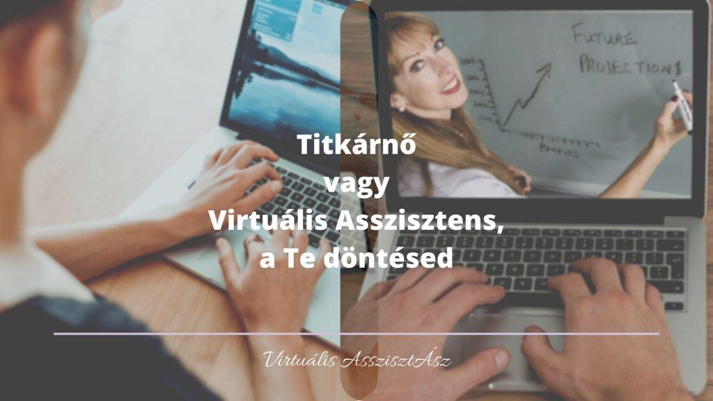 Titkárnő vagy Virtuális Asszisztens, a Te döntésed